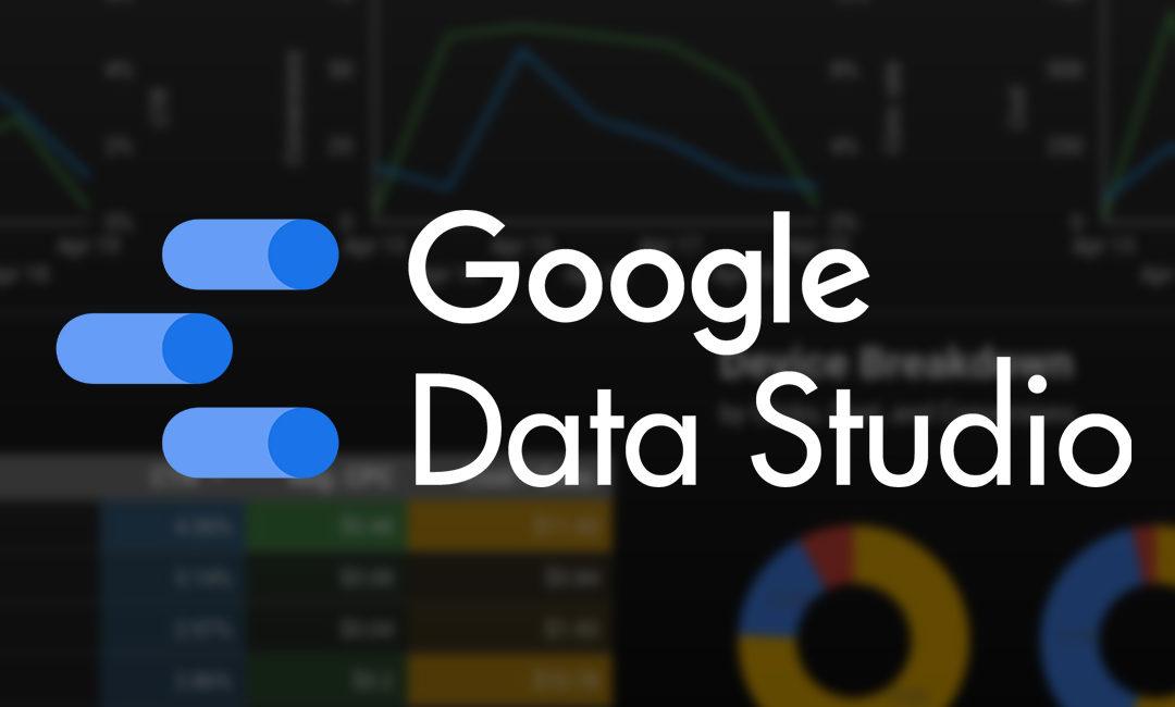 Google Data Studio – Innovatives Monitoring und Reporting auf einen Blick